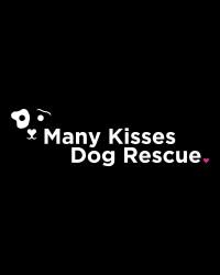 Many Kisses Dog Rescue