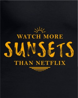 Watch More Sunsets