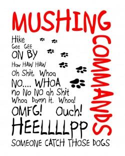 Mushing Commands