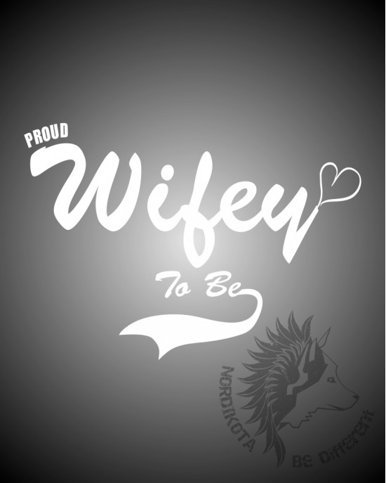 Proud Wifey To Be