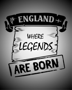 England.. where legends are born