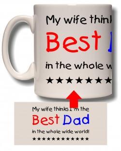 My Wife Thinks Mug