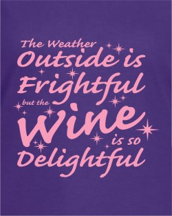 The Weather Outside - Wine